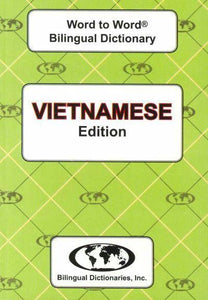 Exam Suitable : English-Vietnamese & Vietnamese-English Word-to-Word Dictionary 9780933146969