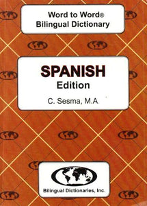 Exam Suitable : English-Spanish & Spanish-English Word-to-Word Dictionary 9780933146990