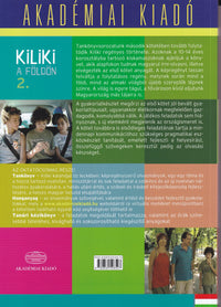 Kiliki a Foldon - Book 2 - Hungarian course for children + downloadable audio - 9789630596527 - back cover