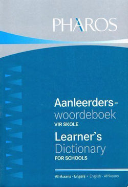 Bilingual Learner's Dictionary for Schools: Afrikaans-English & English-Afrikaans