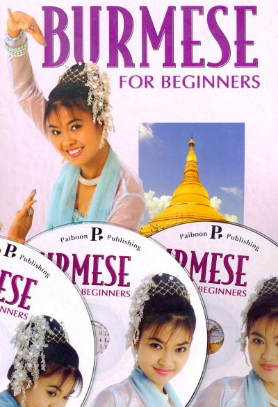 Burmese for Beginners - Pack (Book and 3 audio CDs) 9781887521536