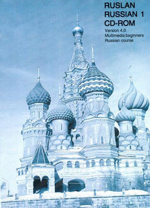 Ruslan Russian 1: CD-ROM. Multimedia Beginners Russian Course 9781899785087
