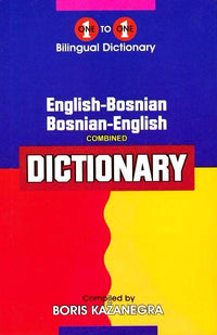Exam Suitable : English-Bosnian & Bosnian-English One-to-One Dictionary 9781908357007