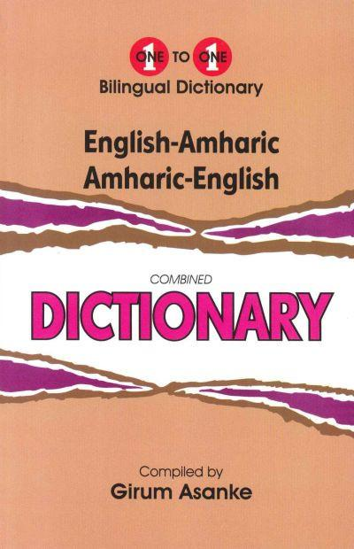 Exam Suitable : English-Amharic & Amharic-English One-to-One Dictionary 9781912826018