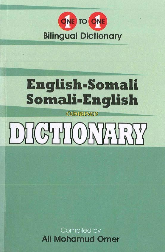 Exam Suitable : English-Somali & Somali-English One-to-One Dictionary 9781908357649