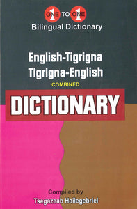 English-Tigrigna & Tigrigna-English One-to-One Bilingual Dictionary (exam-suitable) - 9781912826605 - front cover