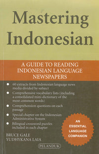 Mastering Indonesian: a guide to reading Indonesian language newspapers - 9789679789515 - front cover