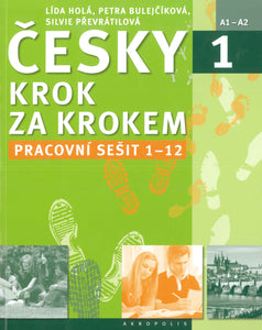 Czech Step by Step 1: Workbook 1 - lessons 1-12 9788074701337