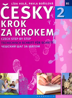 Czech Step by Step Course: Volume 2. Pack (textbook, 2 free audio CDs, bonus book & grammar) 9788086903927