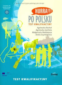 Hurra!!! Po Polsku. Placement Test 9788360229149