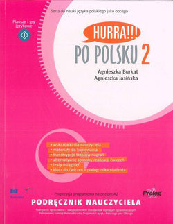 Hurra!!! Po Polsku. Volume 2: teacher's handbook - 9788360229347