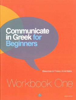 Communicate in Greek for Beginners. Workbook 1