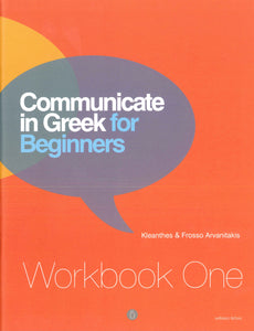 Communicate in Greek for Beginners. Workbook 1 9789607914392
