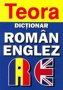 Teora Romanian-English Dictionary (one-way) 9789732013557