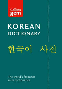 Collins Gem Korean Dictionary: Korean-English & English-Korean 9780008270780