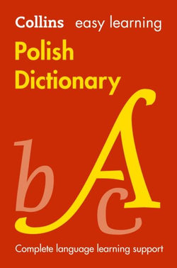 Collins Easy Learning Polish Dictionary: English-Polish & Polish-English 9780007551910