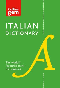 Collins Gem Italian Dictionary: Italian-English & English-Italian 9780008141851