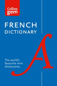 Collins Gem French Dictionary: French-English & English-French 9780008141875 - front cover