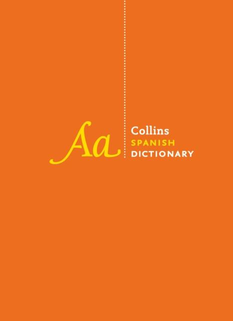 Collins Spanish Dictionary: Spanish-English & English-Spanish 9780008158385