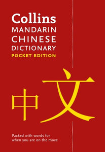 Collins Mandarin Chinese Dictionary Pocket Edition: English-Chinese & Chinese-English