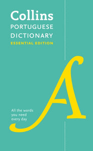 Collins Portuguese Essential Dictionary: English-Portuguese & Portuguese-English - 9780008200886