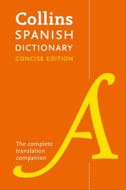 Collins Spanish Concise Dictionary: Spanish-English & English-Spanish