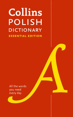 Collins Polish Essential Dictionary: English-Polish & Polish-English - 9780008270643