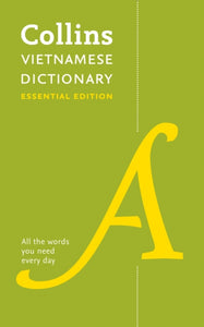 Collins Vietnamese Essential Dictionary: English-Vietnamese & Vietnamese-English - 9780008270667