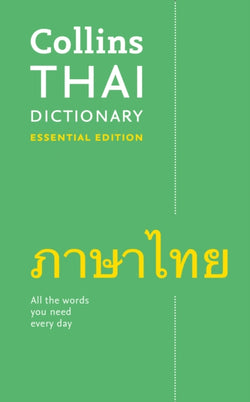 Collins Thai Essential Dictionary: English-Thai & Thai-English - 9780008270674