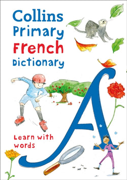 Collins Primary School Illustrated French Dictionary - 9780008312701