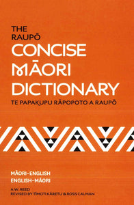 Maori-English & English-Maori Raupo Concise Dictionary 9780143567929 front cover