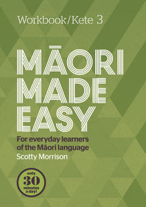 Maori Made Easy - Workbook 3 - 9780143771968