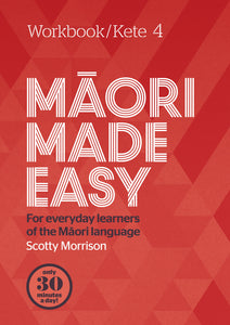 Maori Made Easy - Workbook 4 - 9780143771975