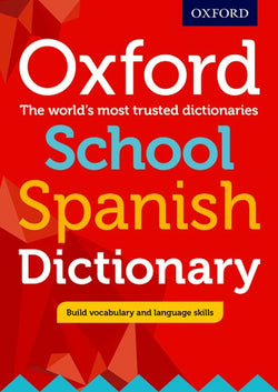 Oxford School Spanish Dictionary: Spanish-English & English-Spanish