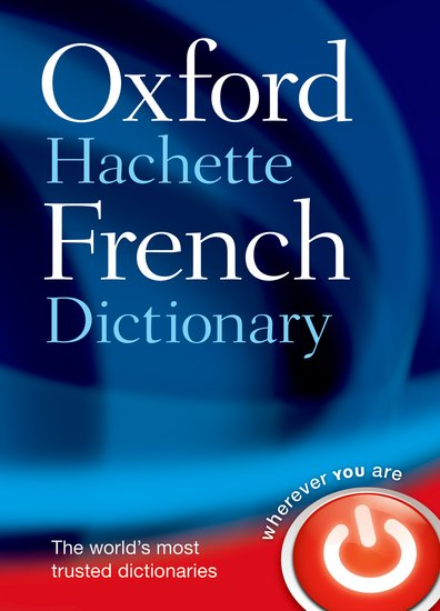 Oxford-Hachette French Dictionary: French-English & English-French 9780198614227