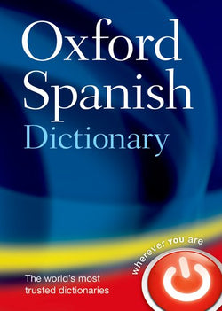Oxford Spanish Dictionary: Spanish-English & English-Spanish 9780199543403