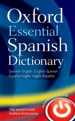 Oxford Essential Spanish Dictionary: Spanish-English & English-Spanish 9780199576449