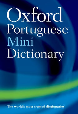 Mini Oxford Portuguese Dictionary: Portuguese-English & English-Portuguese