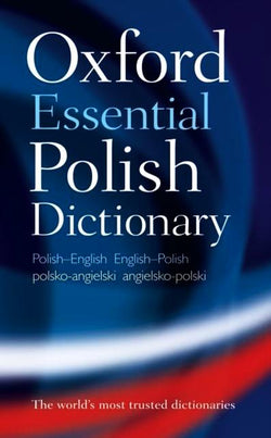 Oxford Essential Polish Dictionary: English-Polish & Polish-English