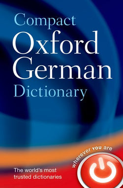 Compact Oxford German Dictionary: German-English & English-German 9780199663125