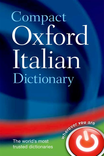 Compact Oxford Italian Dictionary: Italian-English & English-Italian