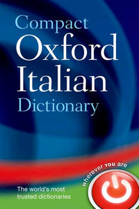 Compact Oxford Italian Dictionary: Italian-English & English-Italian 9780199663132