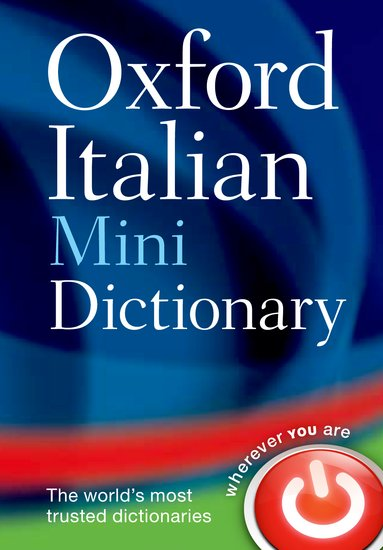Oxford Italian Mini Dictionary: Italian-English & English-Italian 9780199692651