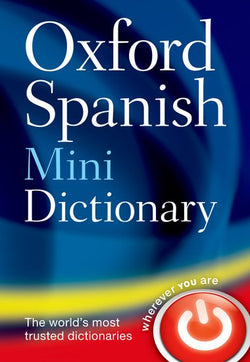 Oxford Spanish Mini Dictionary: Spanish-English & English-Spanish