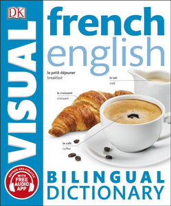 DK French-English Visual Bilingual Dictionary. With free Audio 9780241287286