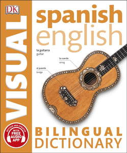 DK Spanish-English Visual Bilingual Dictionary. With free audio 9780241292433