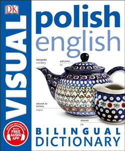DK Polish-English Visual Bilingual Dictionary. With free audio - 9780241317532