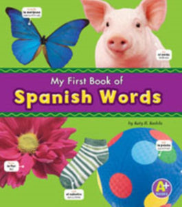 My First Book of Spanish Words 9781474706964