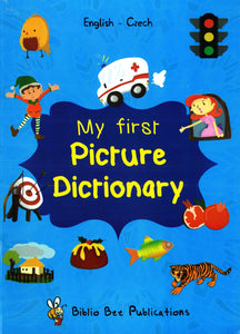 My First Picture Dictionary: English-Czech - 9781908357274 - front cover