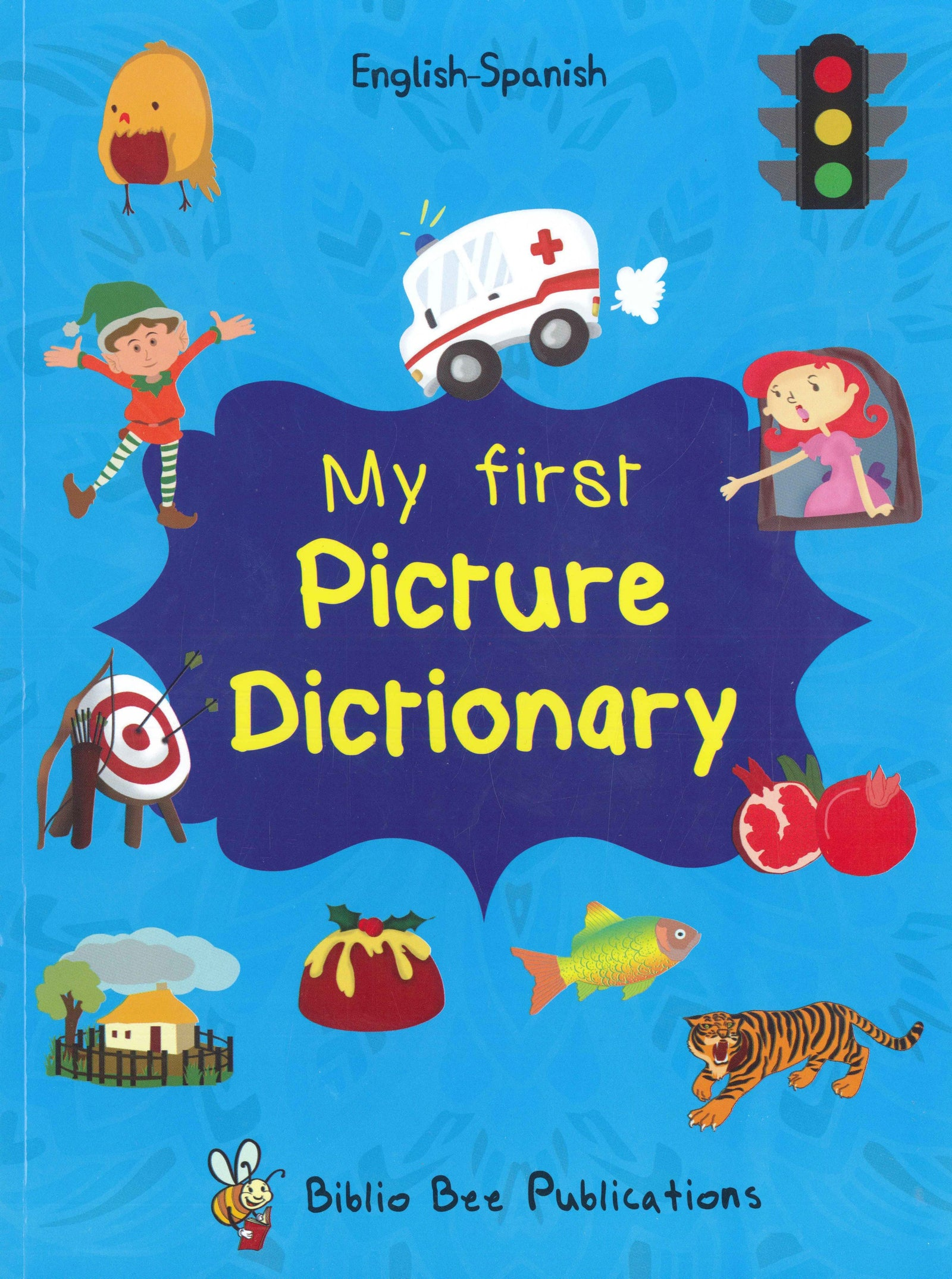 My First Picture Dictionary: English-Spanish 9781908357731 - front cover